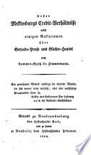Ueber Meklenburgs Credit- Verhältnisse nebst einigen Reflexionen über Getraide-Preise und Güther-Handel