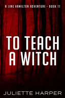 To Teach a Witch