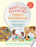 The Baby Led Weaning Family Cookbook