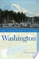 Explorer s Guide Washington  Second Edition