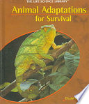 Animal Adaptations for Survival