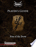 Rise Of The Drow Player S Guide
