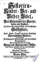 Historien  Kinder  Bet  und Bilder Bibel  Oder  Das Geheimnis der Gottseeligkeit und der Bo  heit