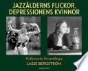 Jazzålderns flickor, depressionens kvinnor