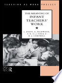 The Meaning of Infant Teachers  Work