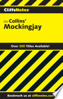 CliffsNotes on Collins    Mockingjay