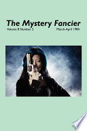 The Mystery Fancier  Vol  8 No  2  March April 1984