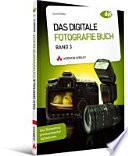 Das digitale Fotografie Buch