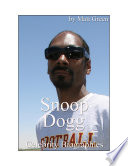 Celebrity Biographies The Amazing Life Of Snoop Dogg Famous Stars