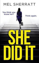She Did It : a standalone gripping psychological thriller. a...