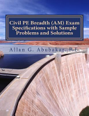 Civil Pe Breadth Am Exam Specifications With Sample Problems and Solutions