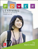 P O W E R  Learning  Strategies for Success in College and Life