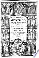 Chronica de la Orden de S  Benito  patriarca de religiosos