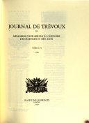 Journal de Trévoux Ou, Mémoires Pour Servir À L'histoire Des Sciences Et Des Arts
