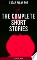 The Complete Short Stories of Edgar Allan Poe  Illustrated Edition  Book PDF