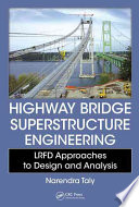 Highway Bridge Superstructure Engineering