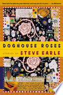 Doghouse Roses