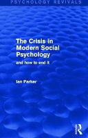 The Crisis In Modern Social Psychology Psychology Revivals