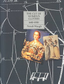 The Cut of Women s Clothes  1600 1930