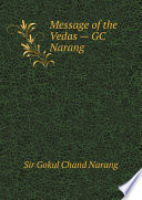 Message of the Vedas     GC Narang