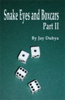 Snake Eyes And Boxcars book