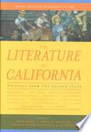 The Literature of California: Native American beginnings to 1945
