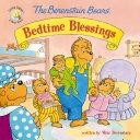 The Berenstain Bears  Bedtime Blessings
