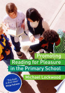 Promoting Reading for Pleasure in the Primary School