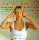 Instant Massage For Stress Relief