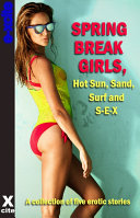 Spring Break Girls  Hot Sun  Sand  Surf and SEX