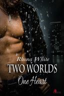 Two Worlds One Heart. Fantasy Romance