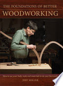 The Foundations of Better Woodworking