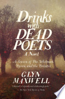 Drinks With Dead Poets  A Season of Poe  Whitman  Byron  and the Brontes