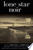 Lone Star Noir To Fans Of Noir Or Dark Fiction