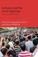 Lebanon and the Arab Uprisings
