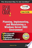 Planning  Implementing  and Maintaining a Windows Server 2003 Environment
