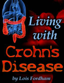 Living With Crohn S Disease