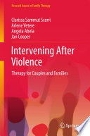 Intervening After Violence Violence In Couples And Families And Promoting