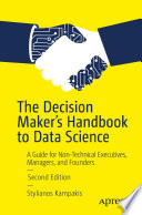 The Decision Maker S Handbook To Data Science