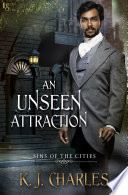 An Unseen Attraction by KJ Charles