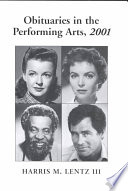 Obituaries in the Performing Arts  2001