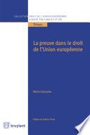 La Preuve Dans Le Droit De L Union Europ Enne