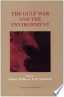The Gulf War And The Environment book