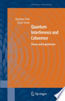 Quantum Interference and Coherence