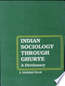Indian Sociology Through Ghurye  a Dictionary