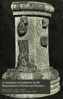 A Catalogue of Sculpture in the Department of Greek and Roman Antiquities  British Museum