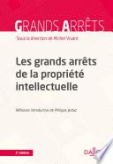 Les Grands Arr Ts De La Propri T Intellectuelle 3e D