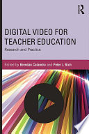 Digital Video for Teacher Education
