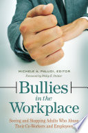 Ebook Bullies in the Workplace: Seeing and Stopping Adults Who Abuse Their Co-Workers and Employees Epub Michele A. Paludi Apps Read Mobile
