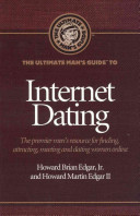 The Ultimate Man s Guide to Internet Dating
